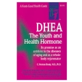 DHEA - The Youth and Health Hormone - C. Norman Shealy, M.D., Ph.D