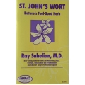 St John's Wort, Nature's Feel-Good Herb - Ray Sahelian, M.D.