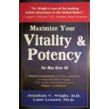 Maximise Your Vitality & Potency - Jonathan Wright M.D.